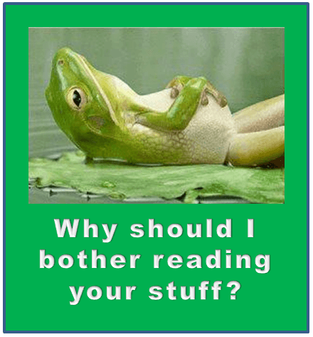 why should I read your stuff