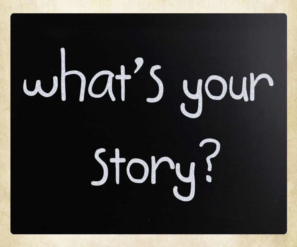 bigstock-what-Is-Your-Story-Handwritt-29347283-1025x853