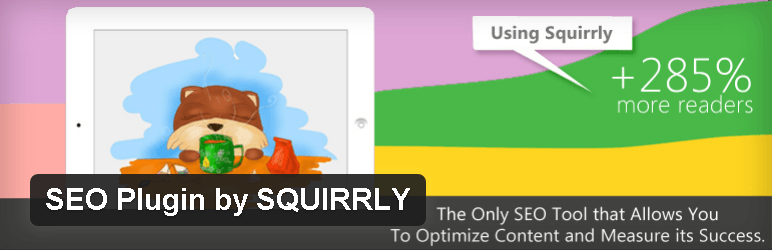 Squirrly to maximize blog traffic