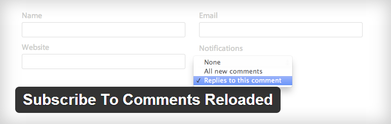 Subscribe To Comments Reloaded to maximize blog traffic